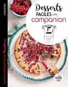 Desserts faciles avec Companion : Les petits livres de recettes Moulinex