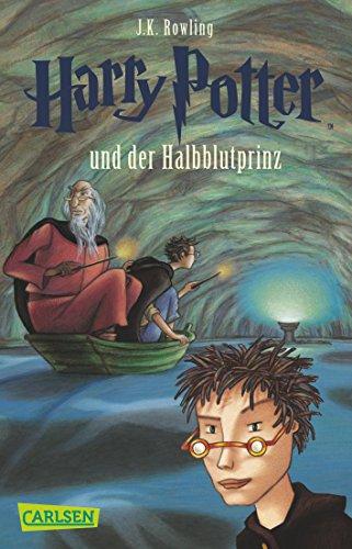 Harry Potter Band 6 Harry Potter Und Der Halbblutprinz Von Rowling