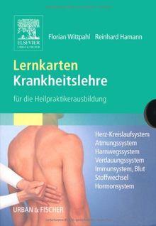 Lernkarten Krankheitslehre für die Heilpraktikerausbildung: Herz-Kreislaufsystem, Atmungssystem, Harnwegssystem, Verdauungssystem, Immunsystem/Blut, Stoffwechsel, Hormonsystem