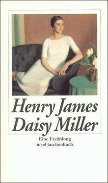 Daisy Miller: Eine Erzählung (insel taschenbuch)