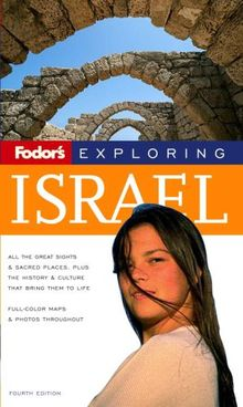 Fodor's Exploring Israel, 4th Edition (Exploring Guides)