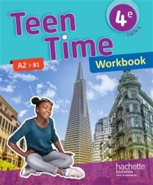 Teen Time 4e A2>B1 : Workbook