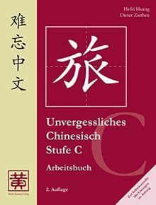 Unvergessliches Chinesisch, Stufe C. Arbeitsbuch: 2