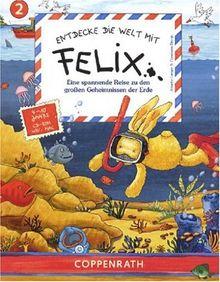 Entdecke die Welt mit Felix