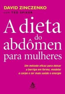 A Dieta Do Abdômen Para Mulheres (Em Portuguese do Brasil)