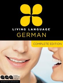Living Language German, Complete Edition: Beginner through advanced course, including 3 coursebooks, 9 audio CDs, and free online learning