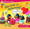 Alles Liebe zum Geburtstag! und andere Geschichten (CD): Ungekürzte Lesungen mit Geräuschen und Musik, ca. 30 min.