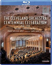 The Cleveland Orchestra Centennial Celebration [Blu-ray]