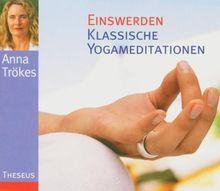 Klassische Yogameditationen
