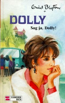 Dolly, Bd.18, Sag ja, Dolly
