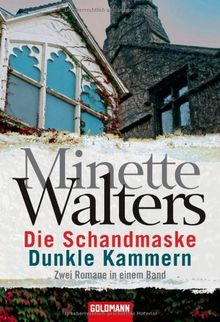 Die Schandmaske / Dunkle Kammern: Zwei Romane in einem Band