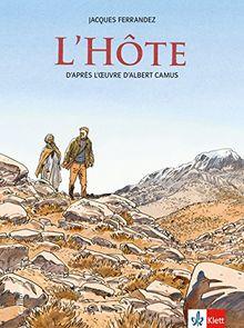 L'Hôte: Schulausgabe für das Niveau B2. Französische Bande dessinée mit Annotationen (Bandes dessinées)