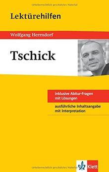 Klett Lektürehilfe Wolfgang Herrndorf, tschick: Für Oberstufe und Abitur