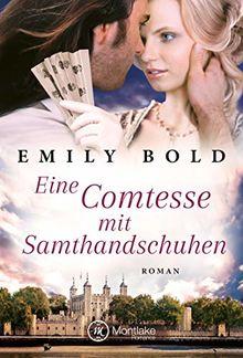 Eine Comtesse mit Samthandschuhen (Historical Romance, Band 5)