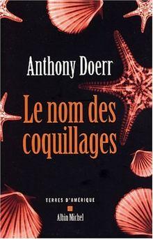 Nom Des Coquillages (Le) (Collections Litterature)