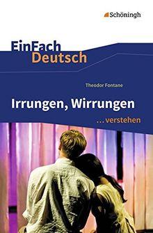 EinFach Deutsch ...verstehen: Theodor Fontane: Irrungen, Wirrungen