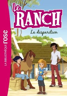 Le ranch, Tome 4 : La disparition