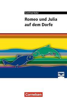 Cornelsen Literathek / Romeo und Julia auf dem Dorfe: Empfohlen für 8.-10. Schuljahr. Textausgabe. Text - Erläuterungen - Materialien