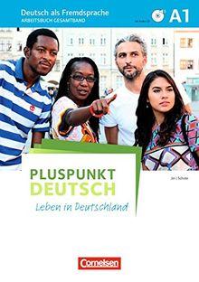 Pluspunkt Deutsch - Leben in Deutschland: A1: Gesamtband - Arbeitsbuch mit Audio-CDs und Lösungsbeileger