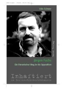 Jürgen Fuchs: Ein literarischer Weg in die Opposition