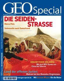 Geo Special Seidenstraße: 6/2007