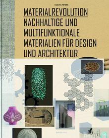 Materialrevolution: Nachhaltige und multifunktionale Materialien für Design und Architektur