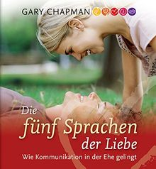 Die fünf Sprachen der Liebe: Das Hörbuch