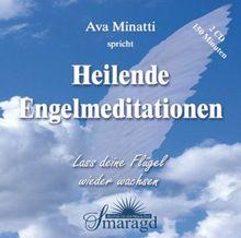 Heilende Engelmeditationen