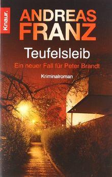 Teufelsleib: Ein neuer Fall für Peter Brandt. Kriminalroman (Knaur TB)