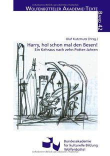 Harry, hol schon mal den Besen!: Ein Kehraus nach zehn Potter-Jahren