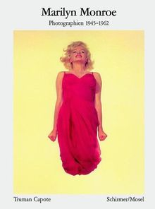 Marilyn Monroe. Photographien 1945 - 1962