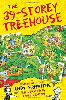 The 39-Storey Treehouse (The Treehouse Books, Band 3)