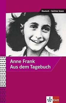 Anne Frank - Aus dem Tagebuch (Deutsch – leichter lesen)
