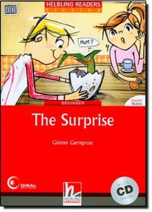 The Surprise, mit 1 Audio-CD: Helbling Readers Red Series / Level 2 (A1)