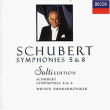 Solti-Edition - Schubert: Sinfonien 5+8