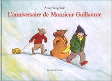 L'anniversaire de monsieur Guillaume (Albums)
