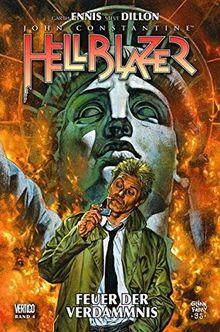 Hellblazer Garth Ennis Collection: Bd. 4: Feuer der Verdammnis