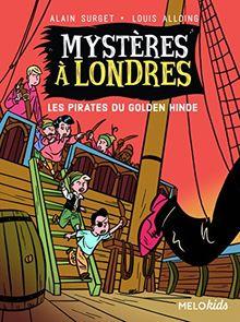 Mysteres à Londres. Tome 2 les pirates du Golden Hinde