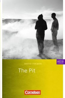 Cornelsen English Library - Fiction: 8. Schuljahr, Stufe 2 - The Pit: Textheft: Textheft. 8. Schuljahr, Stufe 2