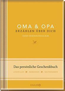 Elma van Vliet Oma und Opa erzählen über dich: Unser Erinnerungsalbum
