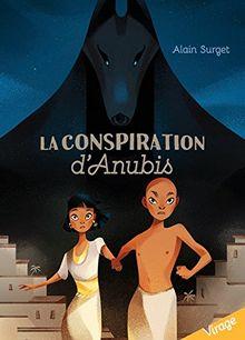 LA CONSPIRATON D'ANUBIS (Collection Virage)