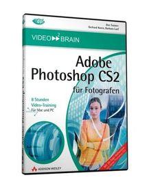 Adobe Photoshop CS2 für Fotografen (PC+MAC-DVD)