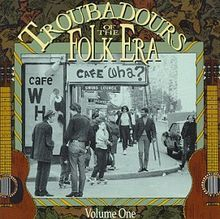 Troubadours of the Folk Era 1