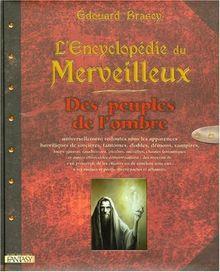 L'Encyclopédie du Merveilleux : Des peuples de l'ombre