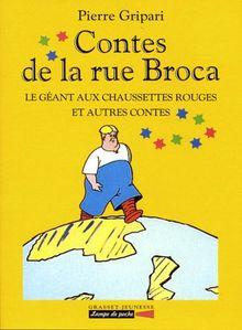Contes de la rue Broca : Le géant aux chaussettes rouges et autres contes (Lampe de Poche)
