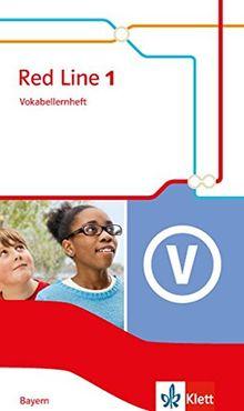 Red Line / Ausgabe für Bayern ab 2017: Red Line / Vokabellernheft 1: Ausgabe für Bayern ab 2017