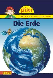 Pixi Wissen, Band 3: Die Erde: BD 3