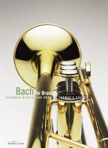 Bach for Brass - German Brass live from St. Thomas's Church