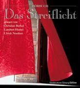 Streiflicht - Das Hörbuch. 2 CDs