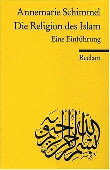 Die Religion des Islam: Eine Einführung